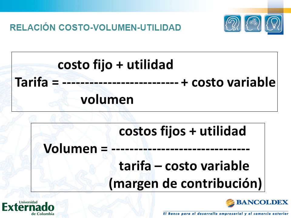 Tarifa = costo variable volumen