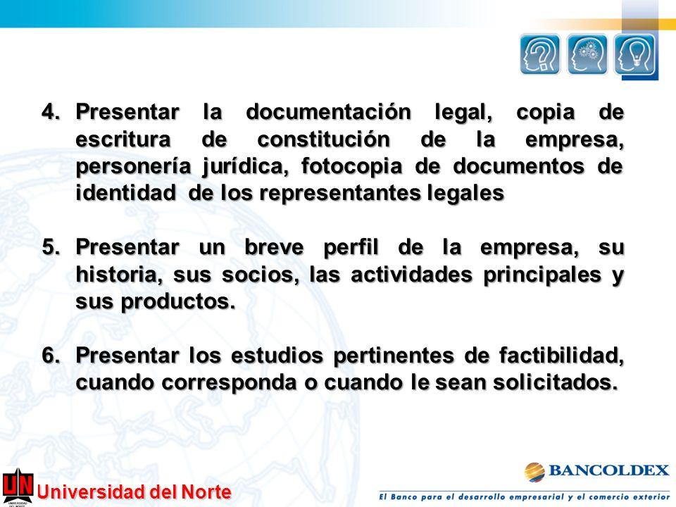 Presentar la documentación legal, copia de escritura de constitución de la empresa, personería jurídica, fotocopia de documentos de identidad de los representantes legales