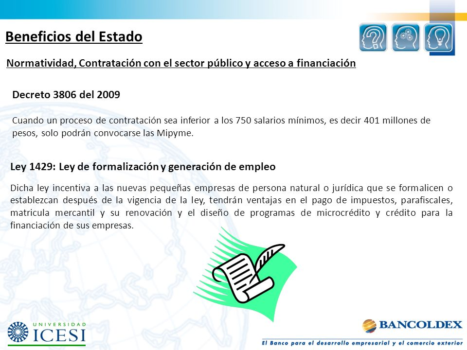 Beneficios del Estado Normatividad, Contratación con el sector público y acceso a financiación. Decreto 3806 del 2009.