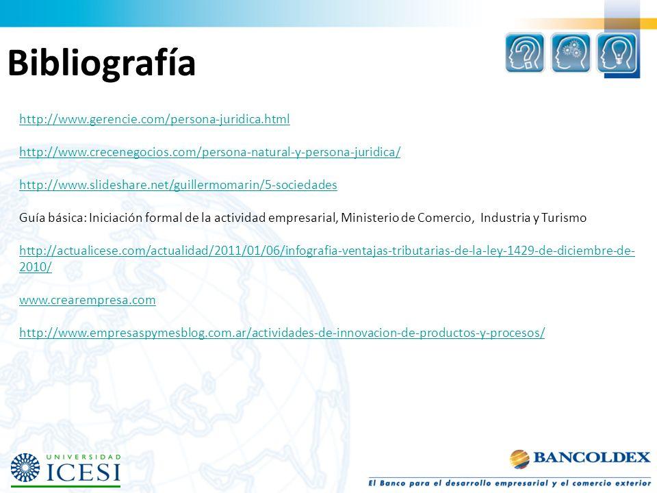 Bibliografía http://www.gerencie.com/persona-juridica.html