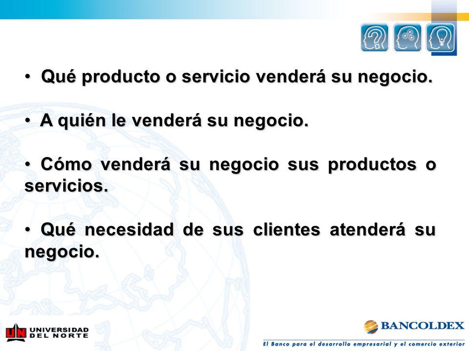Qué producto o servicio venderá su negocio.