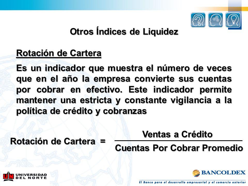 Otros Índices de Liquidez