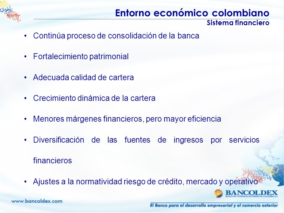 Entorno económico colombiano Sistema financiero