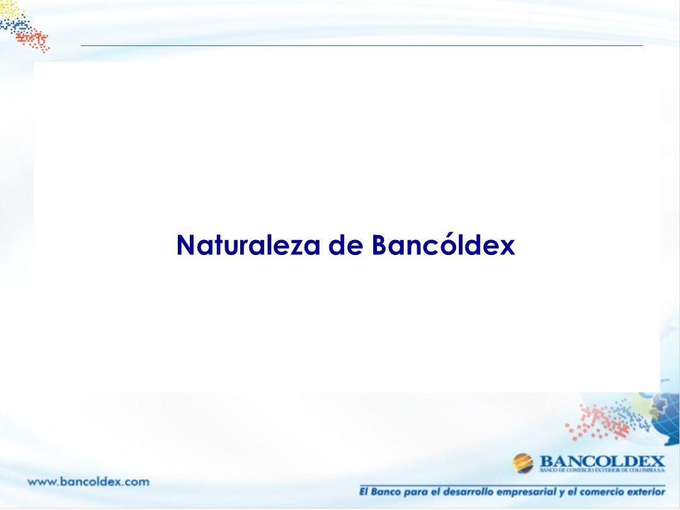 Naturaleza de Bancóldex