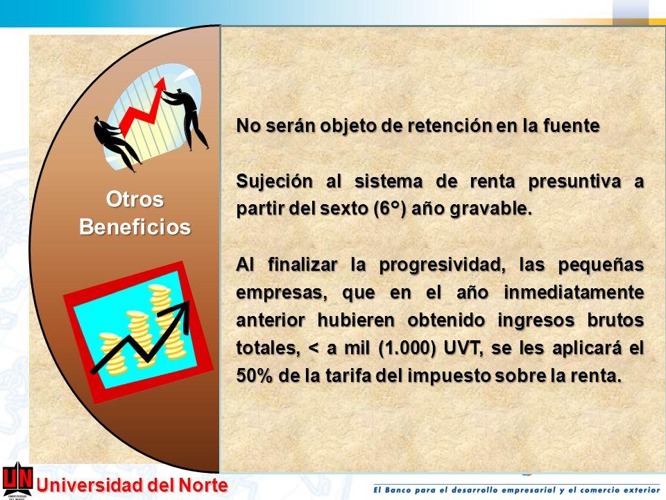 Otros Beneficios No serán objeto de retención en la fuente