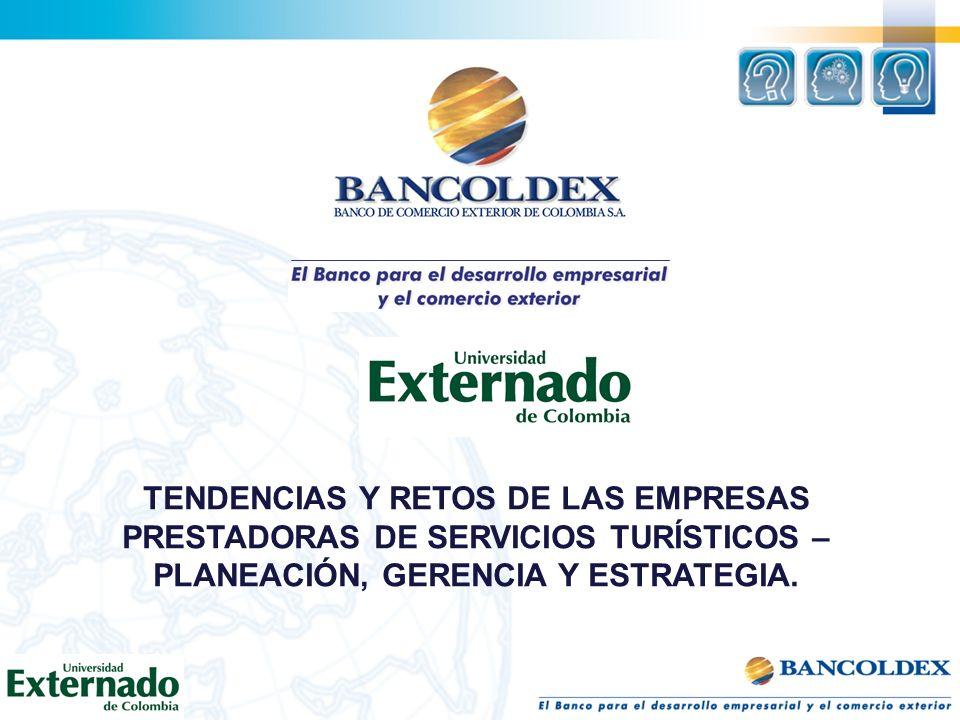 TENDENCIAS Y RETOS DE LAS EMPRESAS PRESTADORAS DE SERVICIOS TURÍSTICOS – PLANEACIÓN, GERENCIA Y ESTRATEGIA.