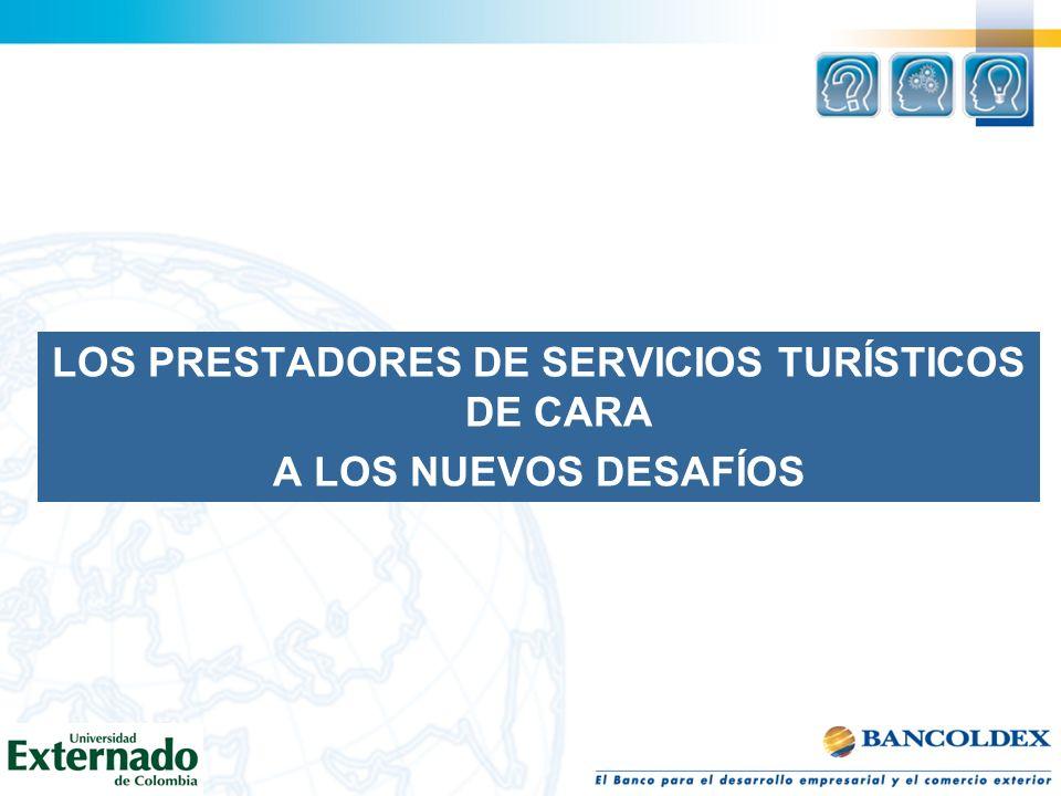 LOS PRESTADORES DE SERVICIOS TURÍSTICOS DE CARA