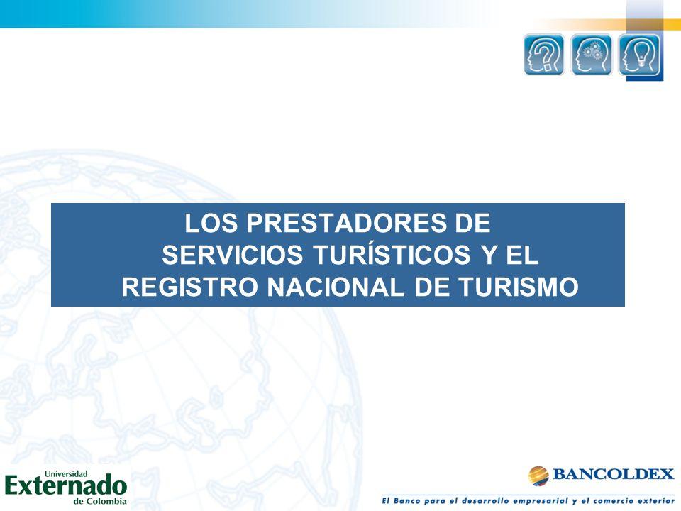 LOS PRESTADORES DE SERVICIOS TURÍSTICOS Y EL REGISTRO NACIONAL DE TURISMO
