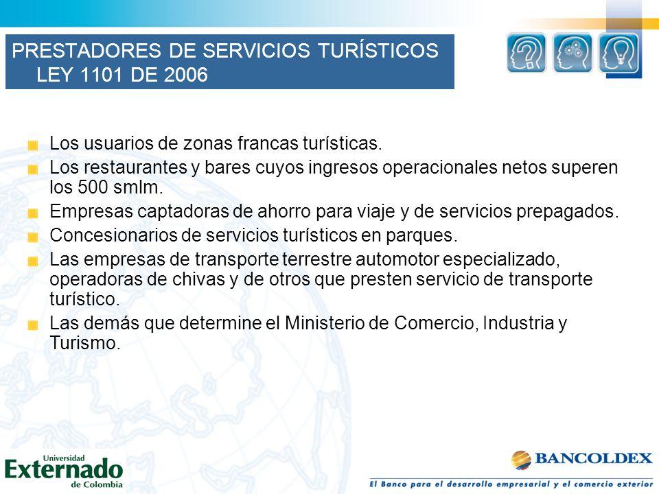 PRESTADORES DE SERVICIOS TURÍSTICOS LEY 1101 DE 2006