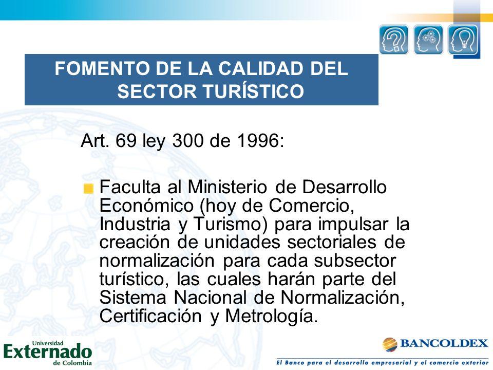 FOMENTO DE LA CALIDAD DEL SECTOR TURÍSTICO