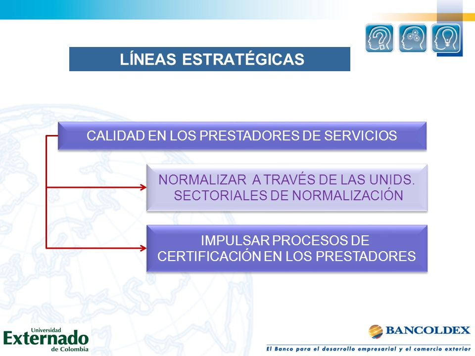 LÍNEAS ESTRATÉGICAS CALIDAD EN LOS PRESTADORES DE SERVICIOS