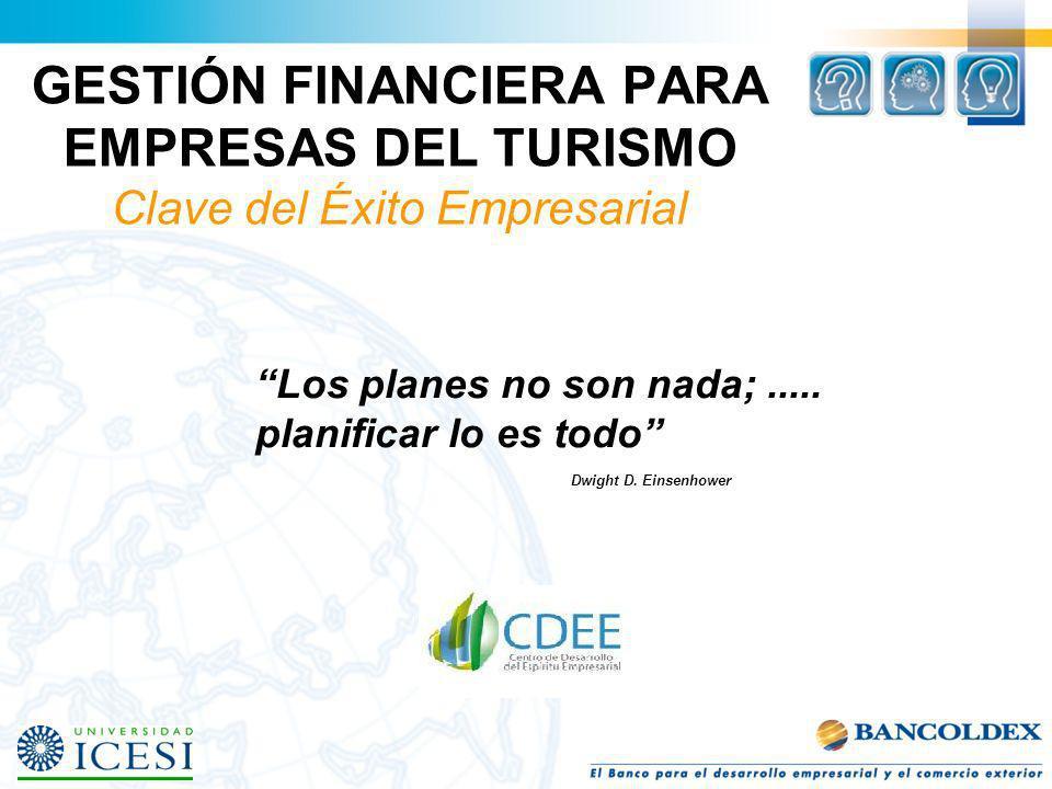 GESTIÓN FINANCIERA PARA EMPRESAS DEL TURISMO Clave del Éxito Empresarial