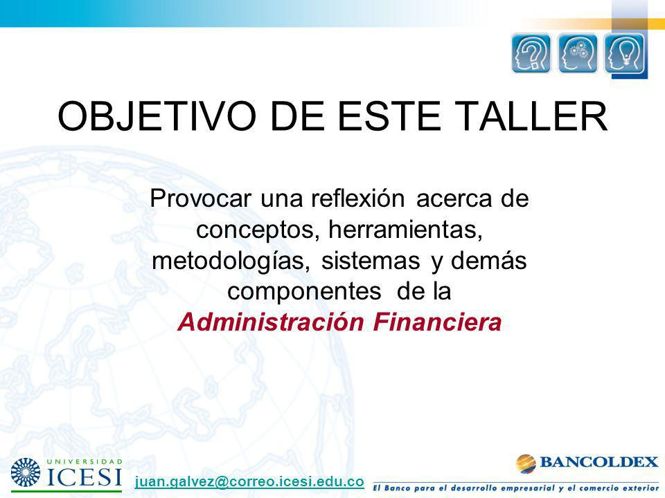 OBJETIVO DE ESTE TALLER