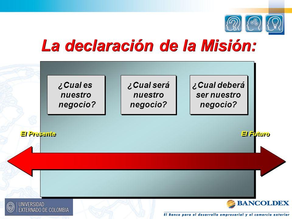 La declaración de la Misión: