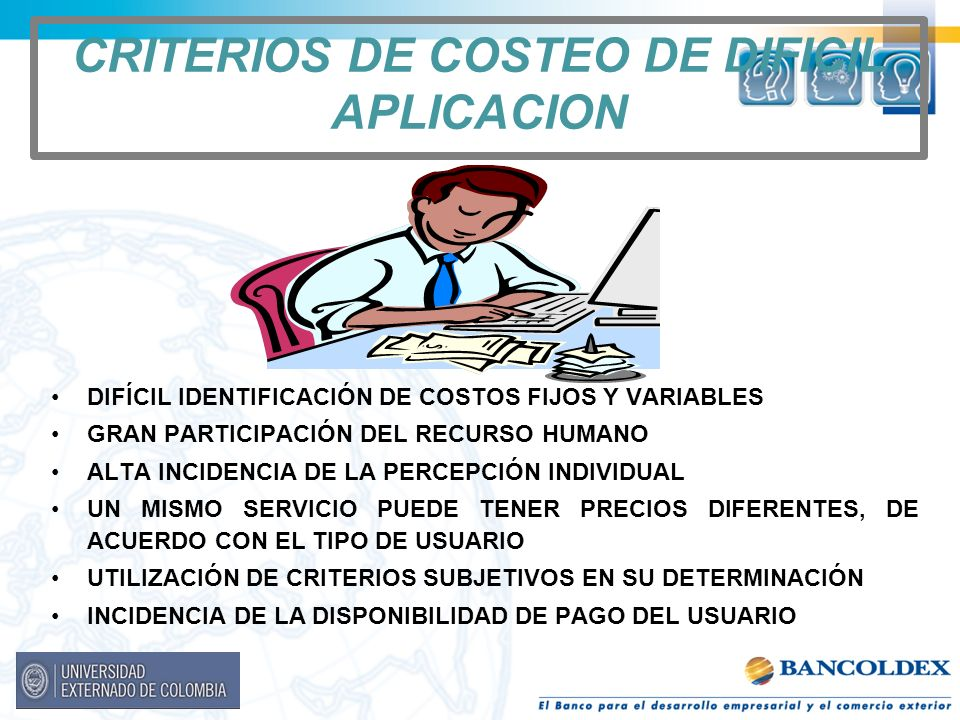 CRITERIOS DE COSTEO DE DIFICIL APLICACION