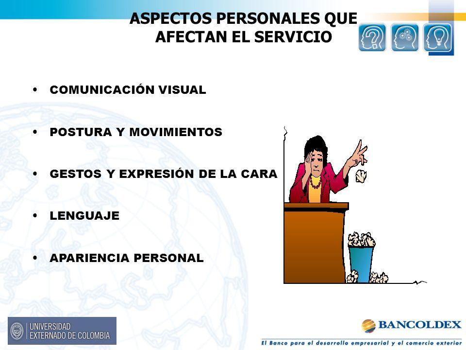 ASPECTOS PERSONALES QUE AFECTAN EL SERVICIO