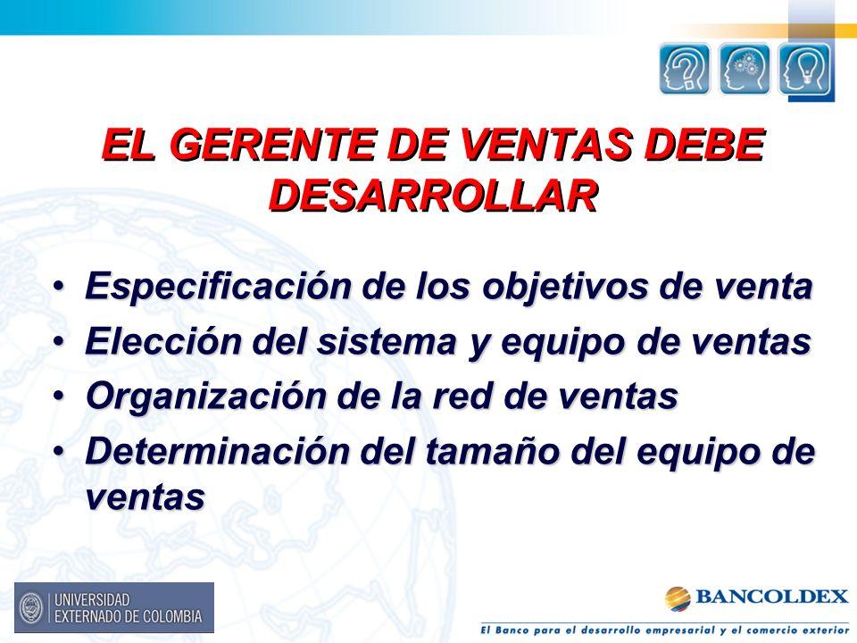 EL GERENTE DE VENTAS DEBE DESARROLLAR