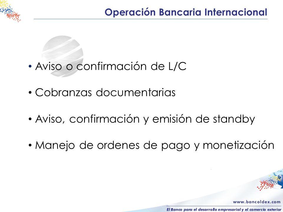 Aviso o confirmación de L/C Cobranzas documentarias