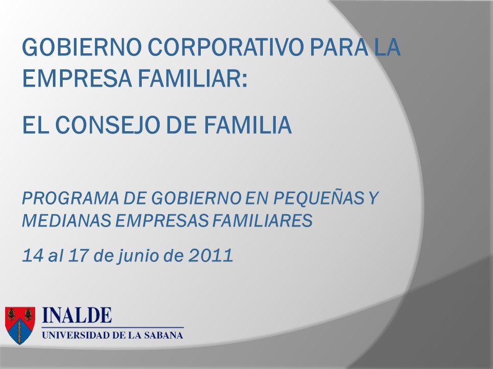 GOBIERNO CORPORATIVO PARA LA EMPRESA FAMILIAR: EL CONSEJO DE FAMILIA