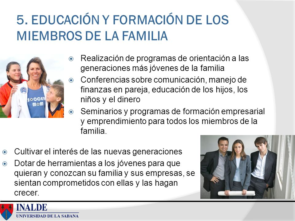 5. EDUCACIÓN Y FORMACIÓN DE LOS MIEMBROS DE LA FAMILIA