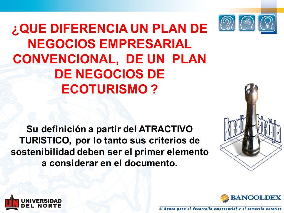 ¿QUE DIFERENCIA UN PLAN DE NEGOCIOS EMPRESARIAL CONVENCIONAL, DE UN PLAN DE NEGOCIOS DE ECOTURISMO