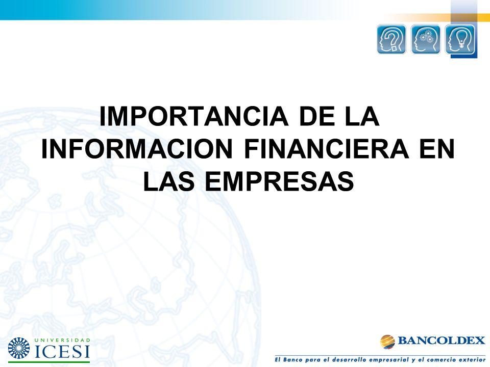 IMPORTANCIA DE LA INFORMACION FINANCIERA EN LAS EMPRESAS