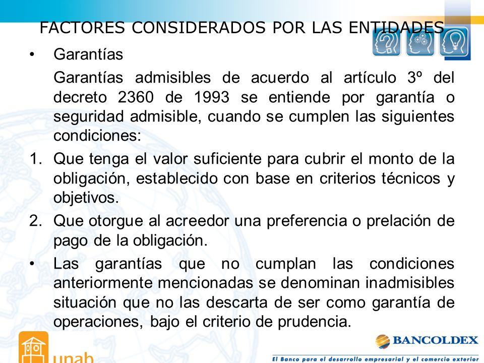 FACTORES CONSIDERADOS POR LAS ENTIDADES