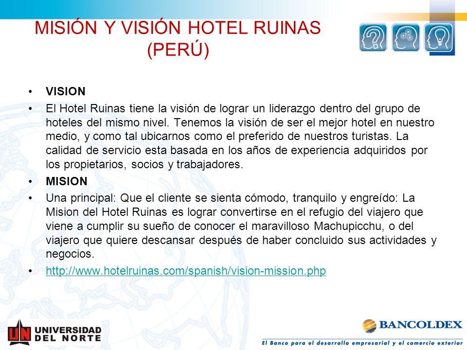MISIÓN Y VISIÓN HOTEL RUINAS (PERÚ)