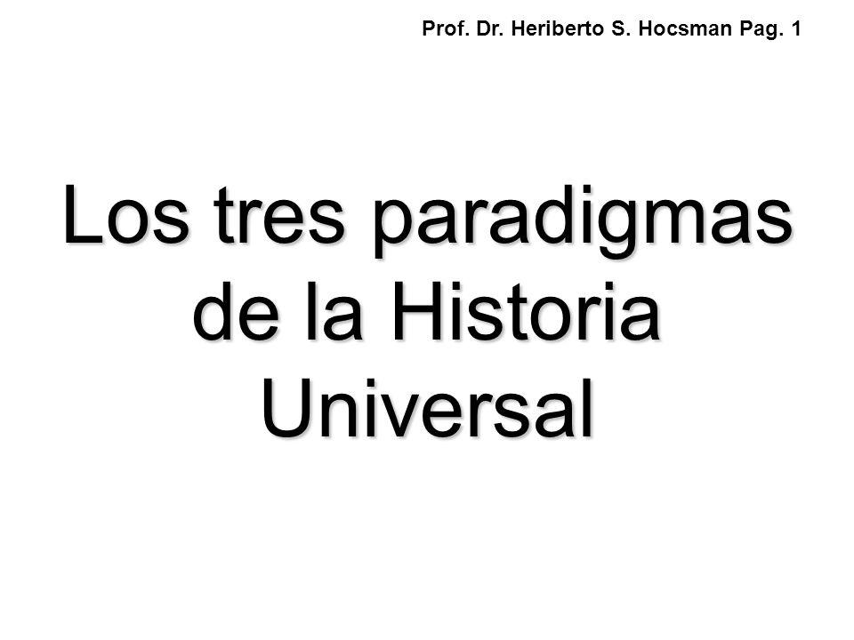 Los tres paradigmas de la Historia Universal