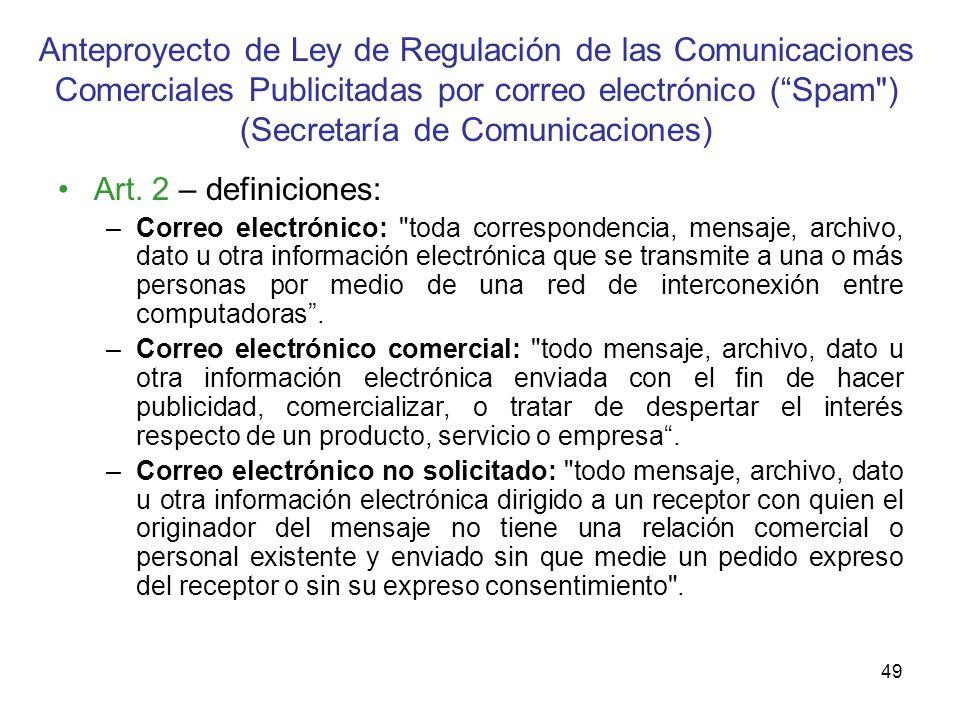 Anteproyecto de Ley de Regulación de las Comunicaciones Comerciales Publicitadas por correo electrónico ( Spam ) (Secretaría de Comunicaciones)