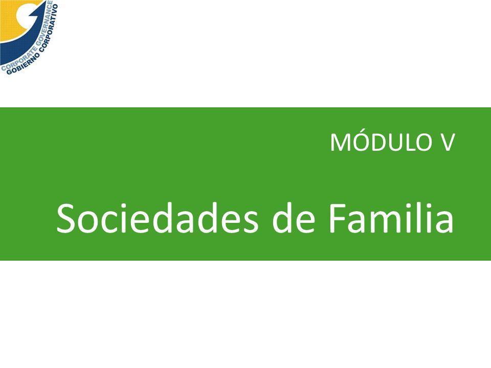 MÓDULO V Sociedades de Familia