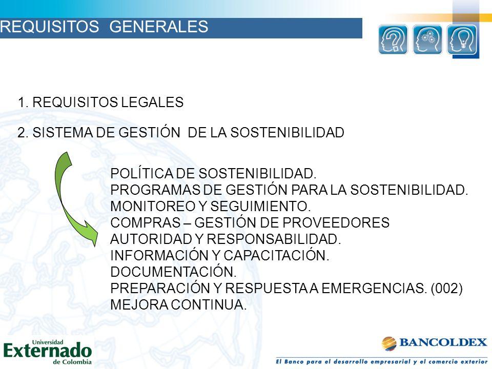 REQUISITOS GENERALES 1. REQUISITOS LEGALES