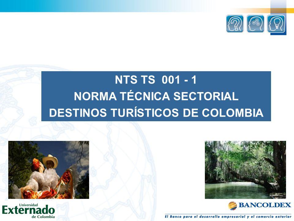 NORMA TÉCNICA SECTORIAL DESTINOS TURÍSTICOS DE COLOMBIA