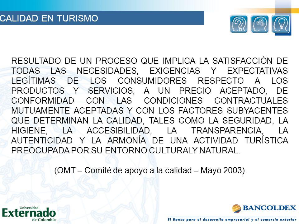 (OMT – Comité de apoyo a la calidad – Mayo 2003)