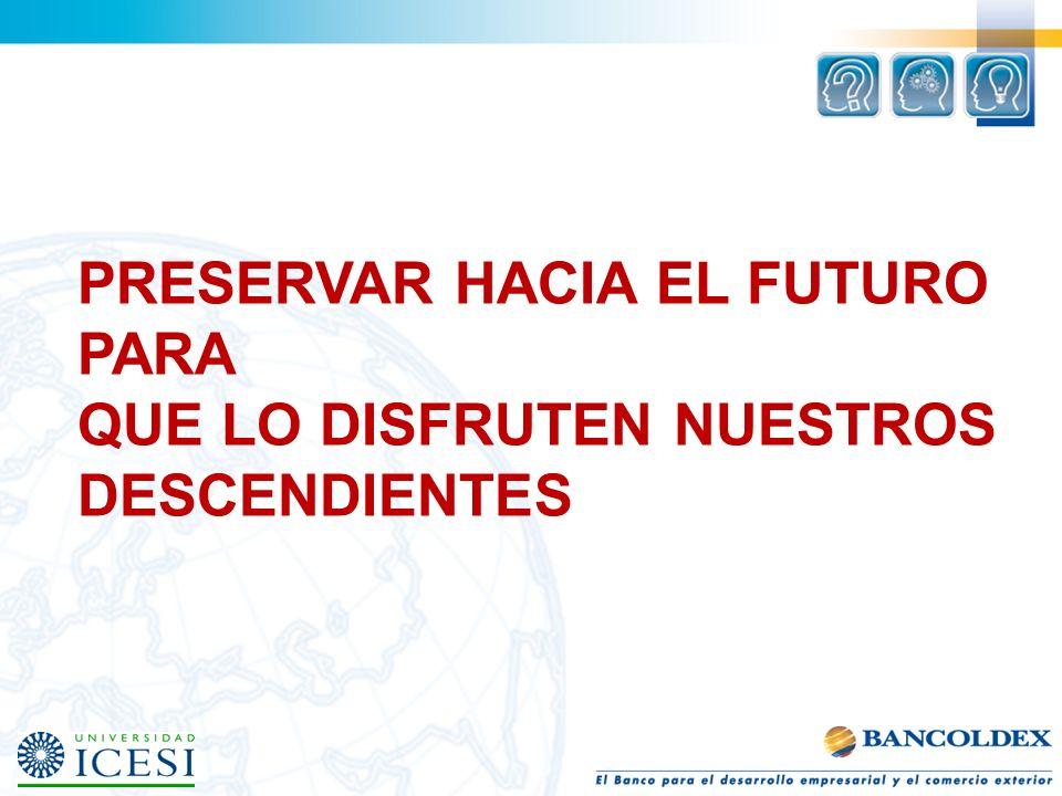 PRESERVAR HACIA EL FUTURO PARA