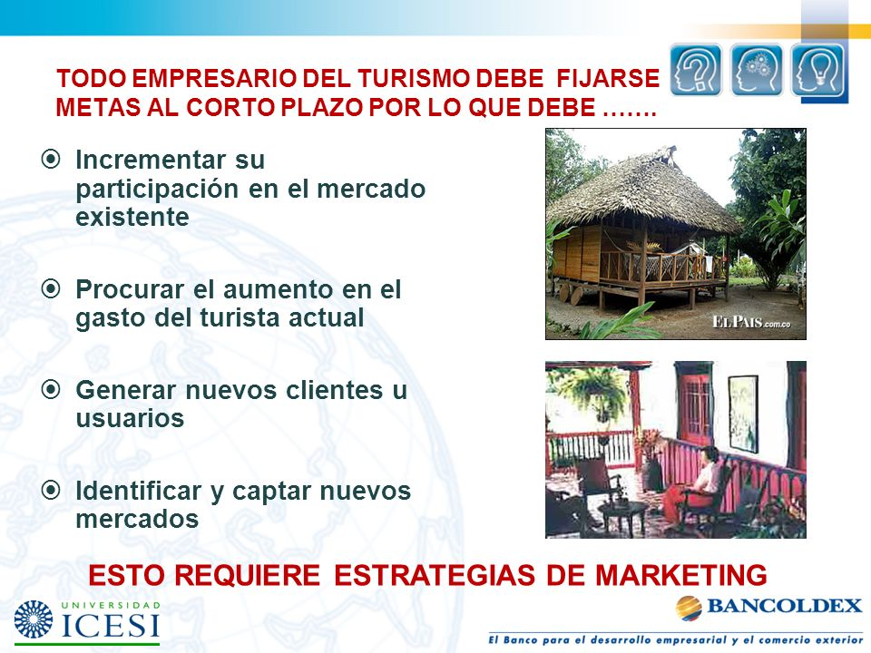 ESTO REQUIERE ESTRATEGIAS DE MARKETING
