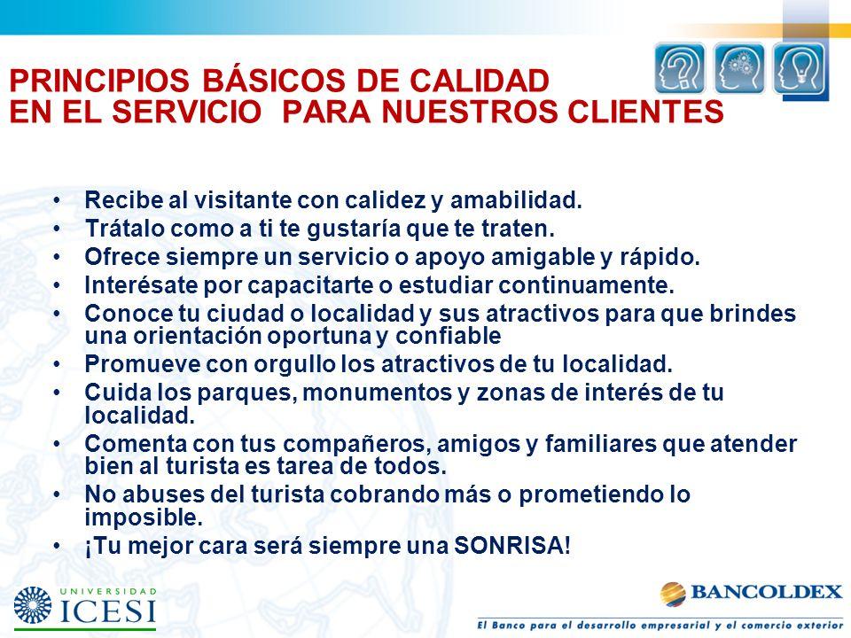 PRINCIPIOS BÁSICOS DE CALIDAD EN EL SERVICIO PARA NUESTROS CLIENTES