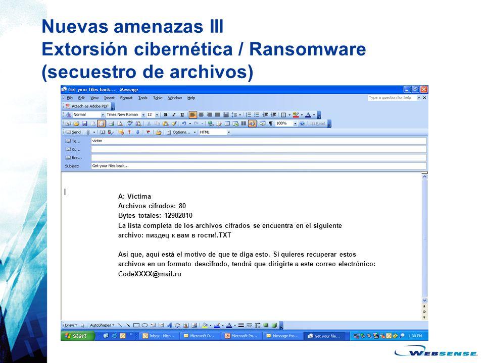 Nuevas amenazas III Extorsión cibernética / Ransomware (secuestro de archivos)