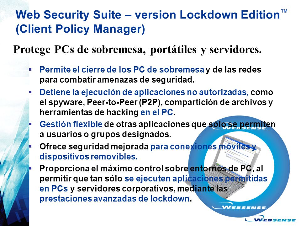 Web Security Suite – version Lockdown Edition™ (Client Policy Manager)