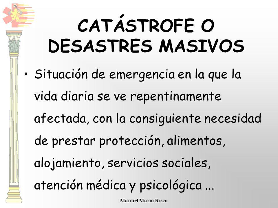 CATÁSTROFE O DESASTRES MASIVOS