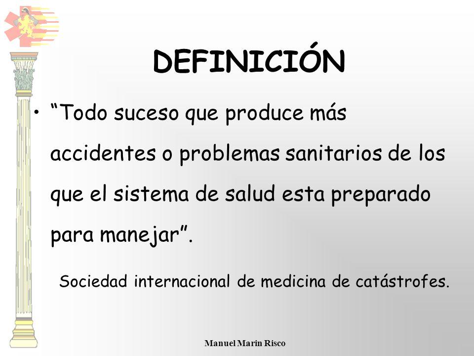 Sociedad internacional de medicina de catástrofes.