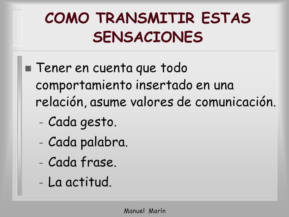 COMO TRANSMITIR ESTAS SENSACIONES
