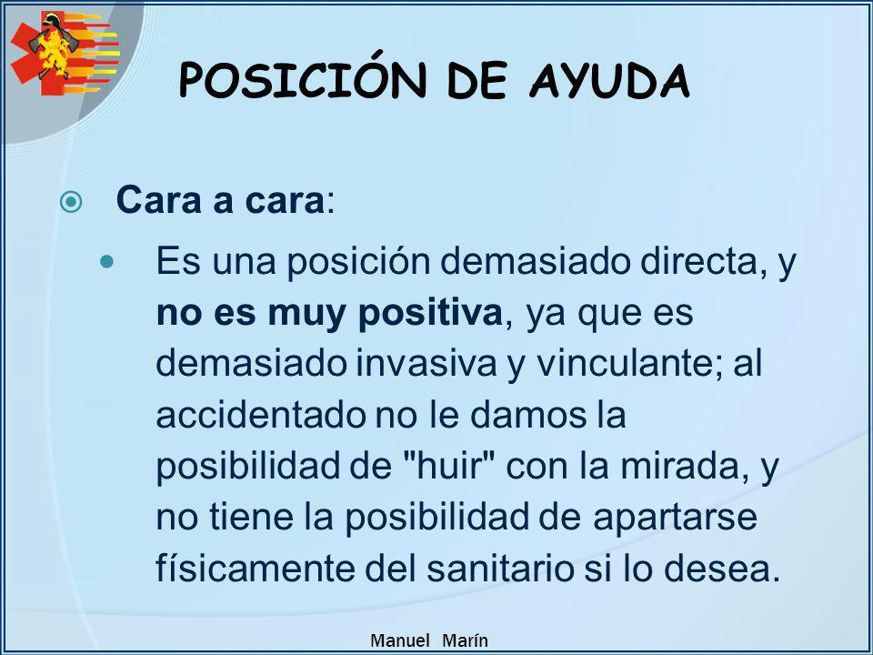 POSICIÓN DE AYUDA Cara a cara: