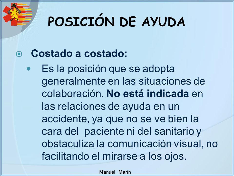 POSICIÓN DE AYUDA Costado a costado: