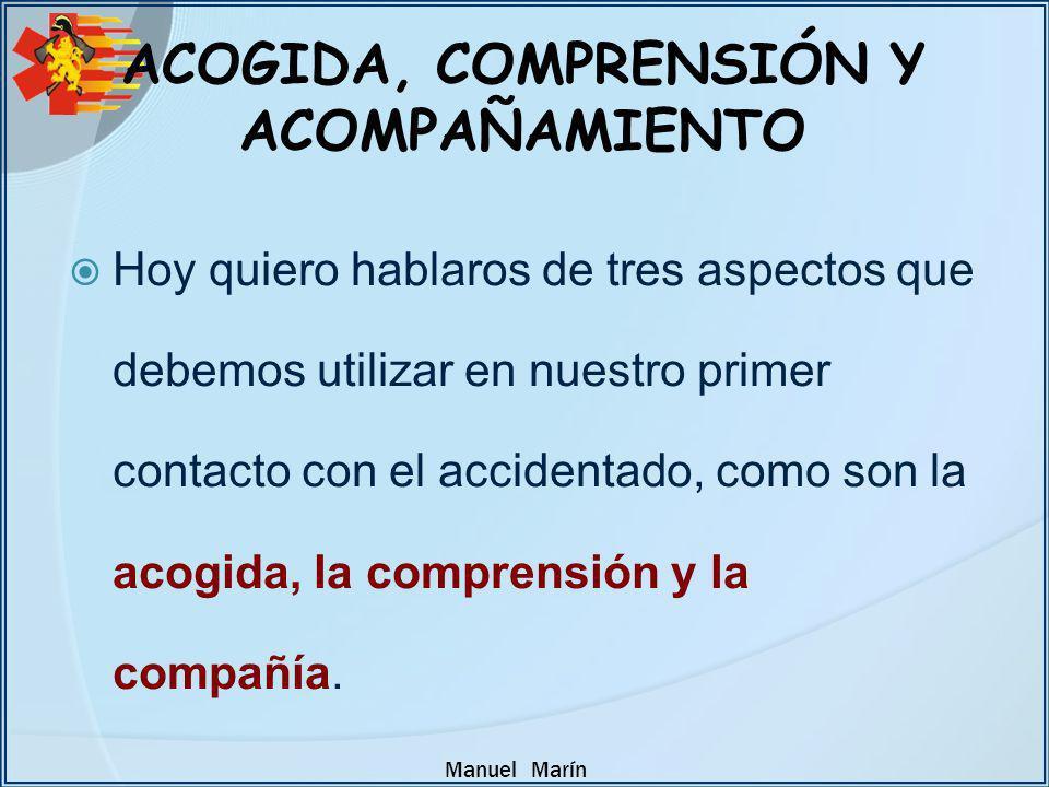 ACOGIDA, COMPRENSIÓN Y ACOMPAÑAMIENTO