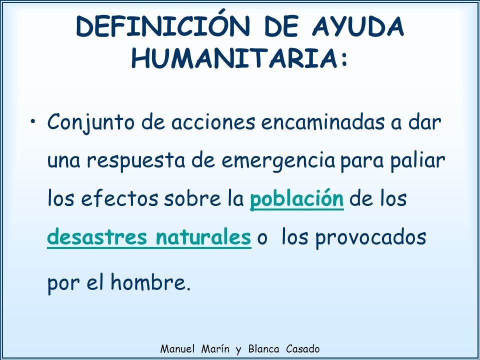 DEFINICIÓN DE AYUDA HUMANITARIA:
