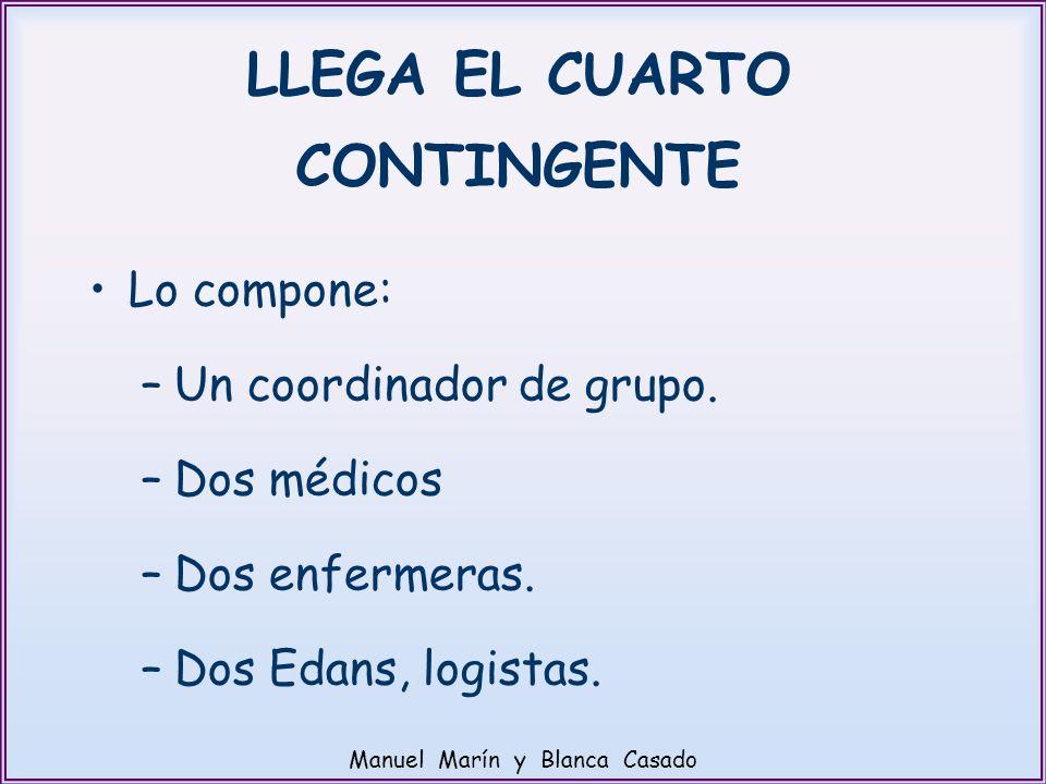 LLEGA EL CUARTO CONTINGENTE