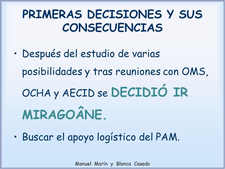 PRIMERAS DECISIONES Y SUS CONSECUENCIAS