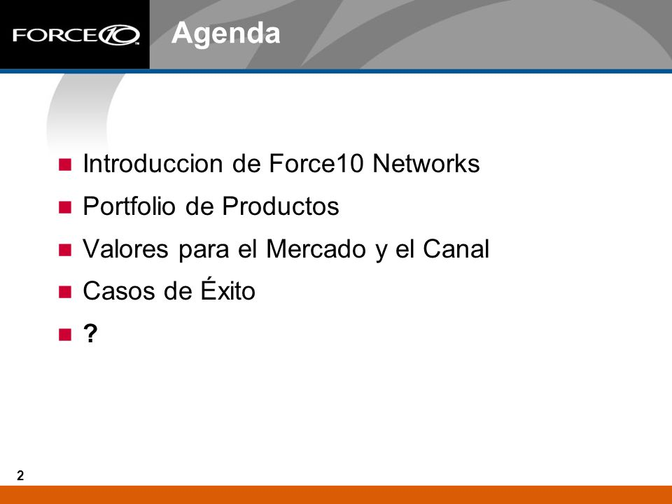 Agenda Introduccion de Force10 Networks Portfolio de Productos