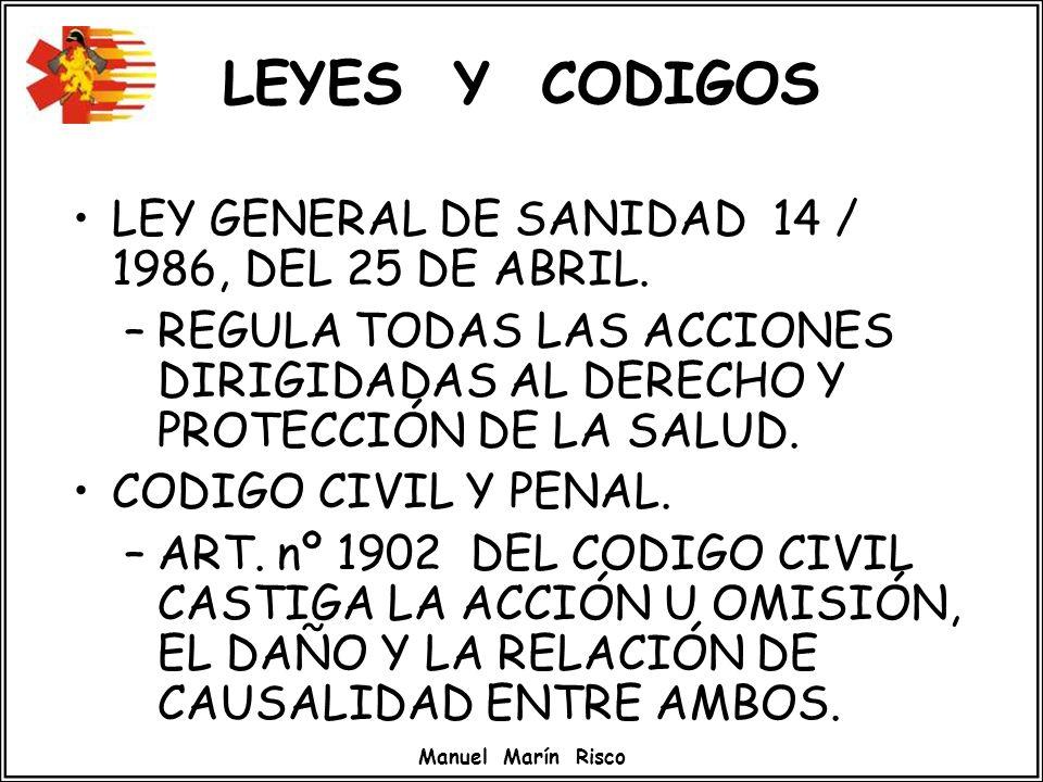 LEYES Y CODIGOS LEY GENERAL DE SANIDAD 14 / 1986, DEL 25 DE ABRIL.